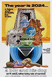 A Boy and His Dog (1975) Poster - Movie Forum, Cast, Reviews