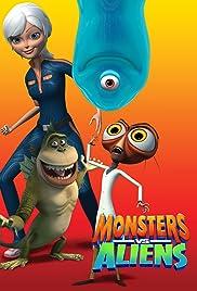 Monsters vs. Aliens Poster - TV Show Forum, Cast, Reviews