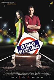 Ek Chalis Ki Last Local (2007) Poster - Movie Forum, Cast, Reviews