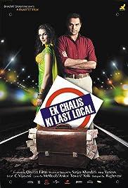 Ek Chalis Ki Last Local(2007) Poster - Movie Forum, Cast, Reviews