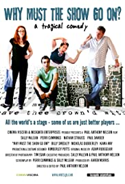 Why Must the Show Go On? Poster