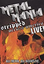 Metal Mania: Stripped Across America Live!