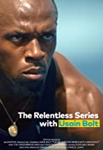 The Relentless Series with Usain Bolt