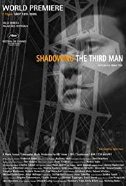 Shadowing the Third Man (2004) Poster - Movie Forum, Cast, Reviews