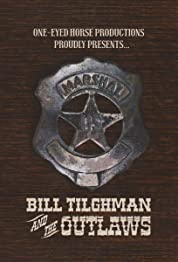 Bill Tilghman and the Outlaws poster