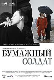Bumazhnyy soldat(2008) Poster - Movie Forum, Cast, Reviews