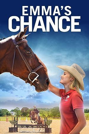 Emma's Chance เส้นทางเปลี่ยนชีวิตของเอ็มม่า