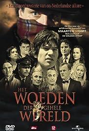 Het woeden der gehele wereld(2006) Poster - Movie Forum, Cast, Reviews