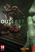 Image of Outlast: Whistleblower