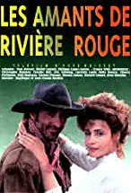 Primary image for Les amants de rivière rouge