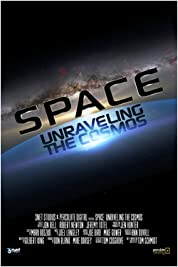 Space: Unraveling the Cosmos poster