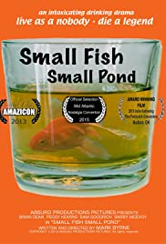 Small Fish Small Pond Poster