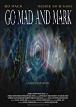 Go Mad and Mark(2017)