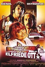Die unabsichtliche Entführung der Frau Elfriede Ott Poster
