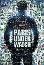Paris Under Watch