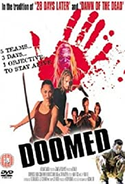 Doomed (2007) Poster - Movie Forum, Cast, Reviews
