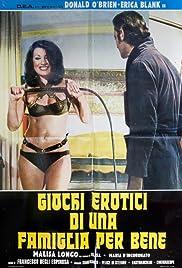 Giochi erotici di una famiglia per bene Poster