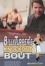 Billy Tupper's Knockout Bout