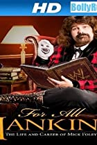 Image of WWE for All Mankind: Life & Career of Mick Foley
