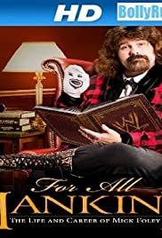 WWE for All Mankind: Life & Career of Mick Foley Poster