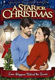 A Star for Christmas(2012) Poster - Movie Forum, Cast, Reviews