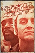 Image of Praise Marx and Pass the Ammunition