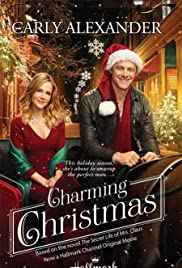 Charming Christmas (2015) Poster - Movie Forum, Cast, Reviews