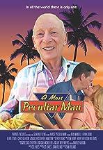 A Most Peculiar Man