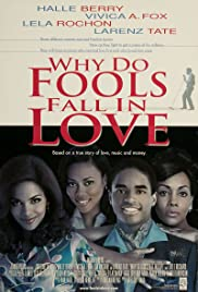 Why Do Fools Fall in Love(1998) Poster - Movie Forum, Cast, Reviews