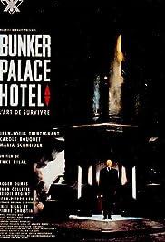 Bunker Palace Hôtel(1989) Poster - Movie Forum, Cast, Reviews