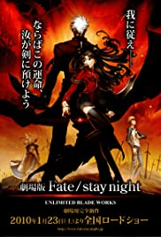 Gekijouban Fate/stay night: Unlimited Blade Works(2010) Poster - Movie Forum, Cast, Reviews