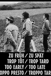 Trop tôt/Trop tard(1982) Poster - Movie Forum, Cast, Reviews
