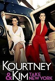 Kourtney & Kim Take New York Poster - TV Show Forum, Cast, Reviews