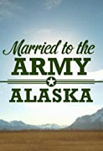 Married to the Army: Alaska