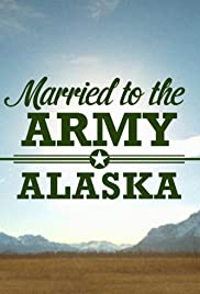 Married to the Army: Alaska Poster