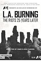 Image of L.A. Burning: The Riots 25 Years Later