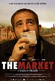 The Market: A Tale of Trade Poster