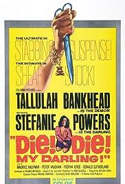 Die! Die! My Darling!(1965) Poster - Movie Forum, Cast, Reviews