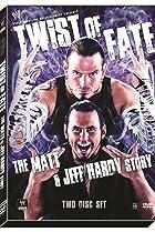 Image of WWE: Twist of Fate - The Matt and Jeff Hardy Story
