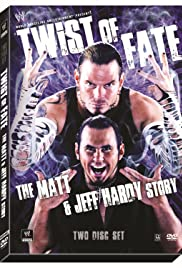 WWE: Twist of Fate - The Matt and Jeff Hardy Story Poster