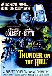 Thunder on the Hill (1951) Poster - Movie Forum, Cast, Reviews