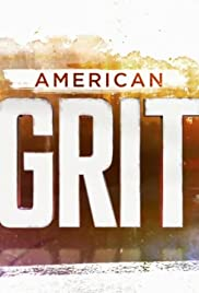American Grit Poster - TV Show Forum, Cast, Reviews