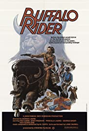 Buffalo Rider(1978) Poster - Movie Forum, Cast, Reviews