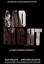 Bad Night