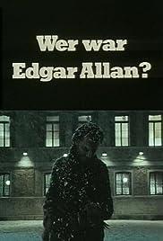 Wer war Edgar Allan? Poster