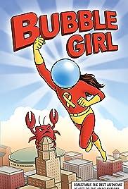 Bubble Girl(2018) Poster - Movie Forum, Cast, Reviews