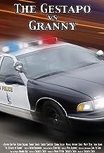 The Gestapo vs. Granny