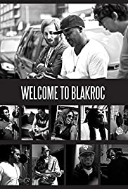 Welcome to Blakroc Poster