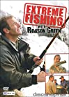 """""""Extreme Fishing with Robson Green"""""""