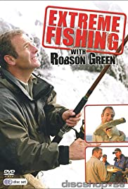 Extreme Fishing with Robson Green Poster